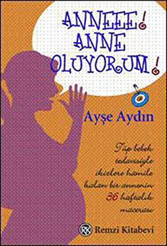 9789751413390: Anneee! Anne Oluyorum!