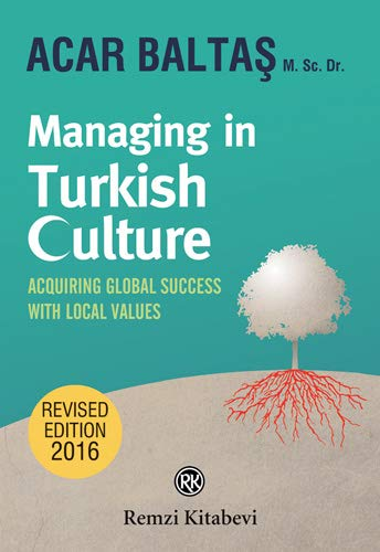 9789751415479: Managing in Turkish Culture