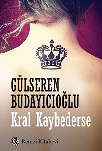 9789751416575: Kral Kaybederse