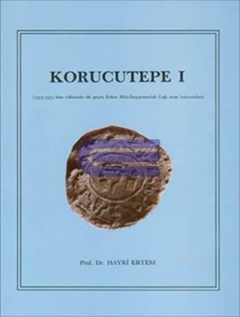 Korucutepe I.: Ertem, Hayri.