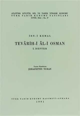 9789751603807: Ibn-i Kemal Tevârih-i Âl-i Osman, I. Defter