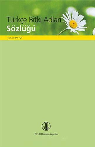 9789751605429: Türkçe bitki adları sözlüğü (Türk Dil Kurumu yayınları) (Turkish Edition)
