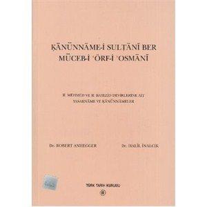 Kanunname-i sultani ber muceb-i örf-i osmani : Anhegger, Robert ;