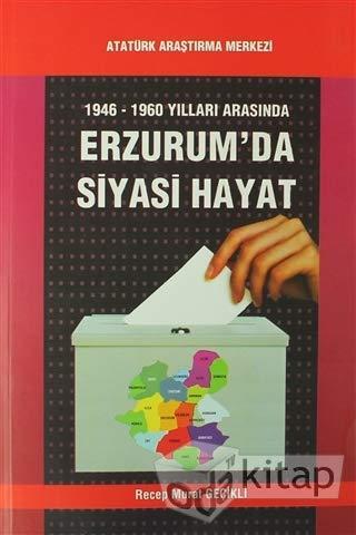 9789751623164: 1946-1960 Yillari Arasinda Erzurum'da Siyasi Hayat