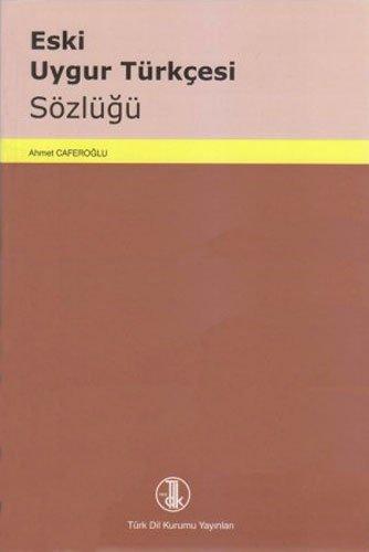 9789751623737: Eski Uygur Turkcesi Sozlugu