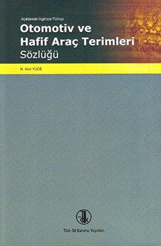 9789751625489: Aciklamali Ingilizce Turkce Otomotiv ve Arac Terimleri Sozlugu