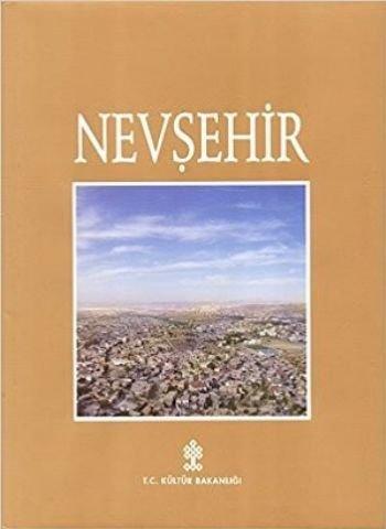 Nevsehir: Selcuk Mulayim; Metin Tuncen; Baha Tanman; et al