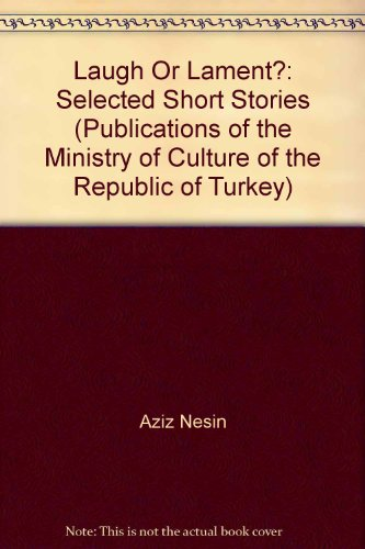 9789751728746: Laugh or Lament? Selected Short Stories of Aziz Nesin