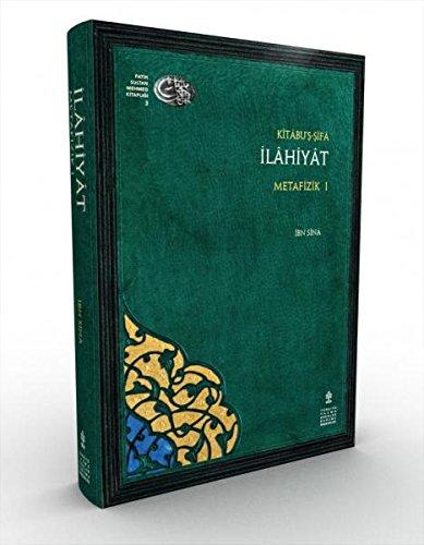 Kitâbu's-Sifâ - Ilâhiyât Metafizik Vols. I-II: Sînâ, Ibn