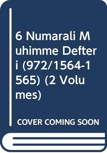 6 numarali muhimme defteri (972 / 1564-1565).: TC BASBAKANLIK DEVLET