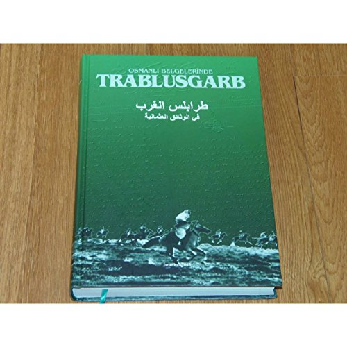Osmanli Belgelerinde Trablusgarb: Gurulkan, Kemal (et al.)