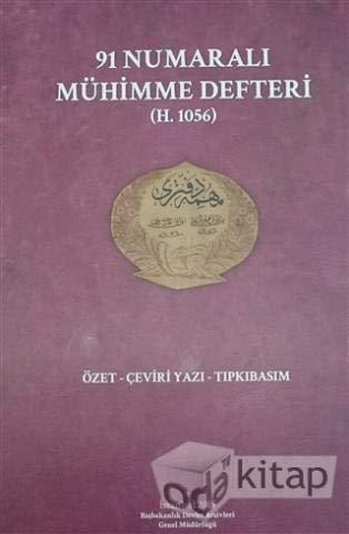 91 Numarali Mühimme Defteri (H. 1056) Özet: Cebecioglu, Murat