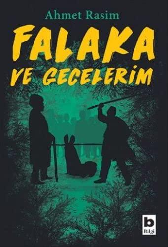 Falaka ve Gecelerim: Ahmet Rasim