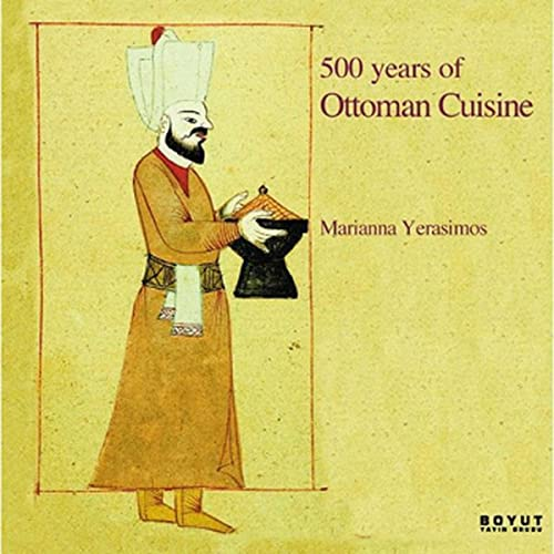 500 years of Ottoman cuisine.
