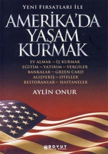 9789752305984: Amerika'da Yasam Kurmak