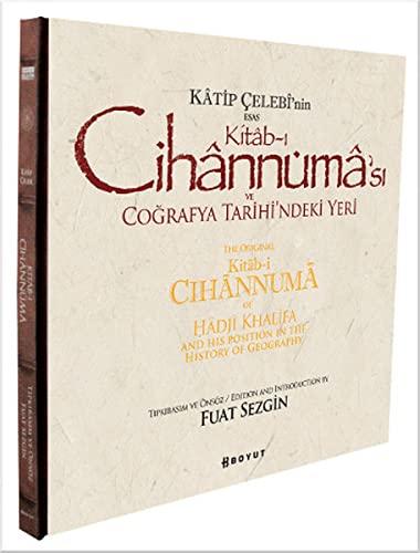 The original kitab-i cihannuma of Hadji Khalifa: HADJI KHALFA [KÂTIP
