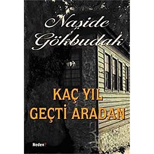 9789752542716: Kac Yil Gecti Aradan
