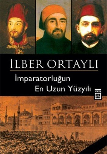 9789752637061: Imparatorlugun En Uzun Yuzyili (Turkish Edition)