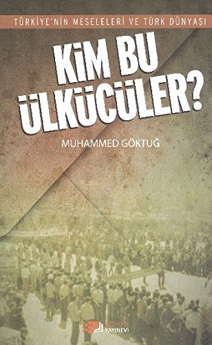 9789752678729: Kim Bu Ulkuculer