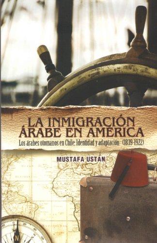 La Inmigracion Arabe en America / The Arab Immigration In America: Los arabes otomanos en ...