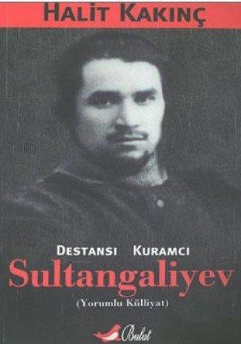 9789752860766: Destansi Kuramci Sultangaliyev