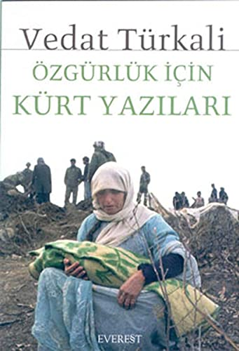Ozgurluk Icin Kurt Yazilari: Vedat Turkali