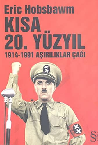 9789752893337: Kisa 20.Yuzyil (1914 - 1991 Asiriliklar Cagi)