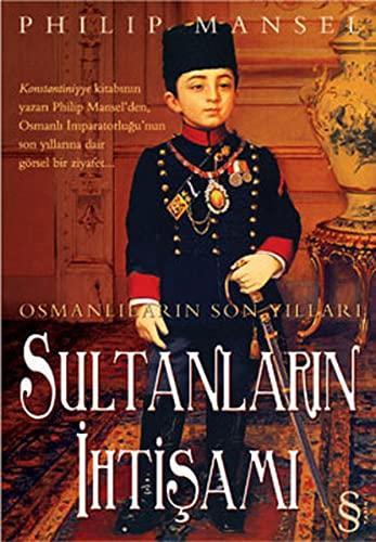 9789752897540: Sultanlarin Ihtisami