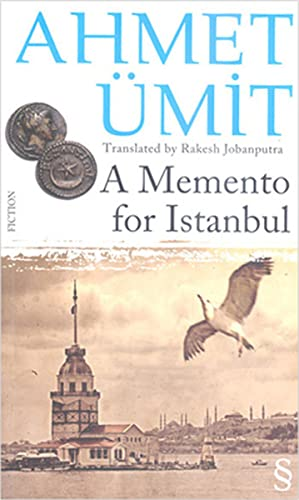 A Memento for Istanbul: Umit, Ahmet