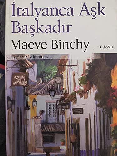 Italyanca Ask Baskadir - Die irische Signora,: Maeve Binchy