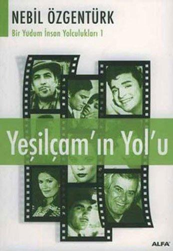 9789752974968: Yesilçam'&#73&#59;n Yol'u
