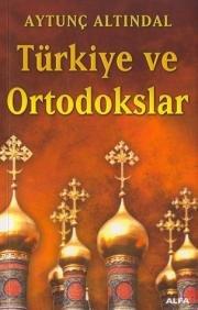 9789752975408: Türkiye Ve Ortodokslar