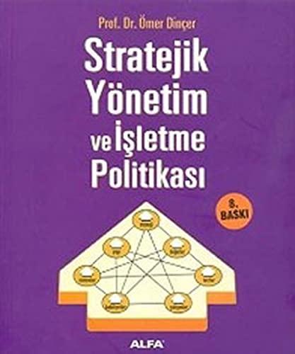 9789752979338: Stratejik Yönetim Ve Isletme PolitikasI;