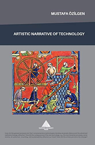 9789753070652: Artistic Narrative Of Technology