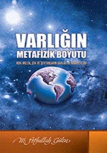 Varligin Metafizik Boyotu Ruh, Melek, Cin, Seytan: M. Fethullah Gülen