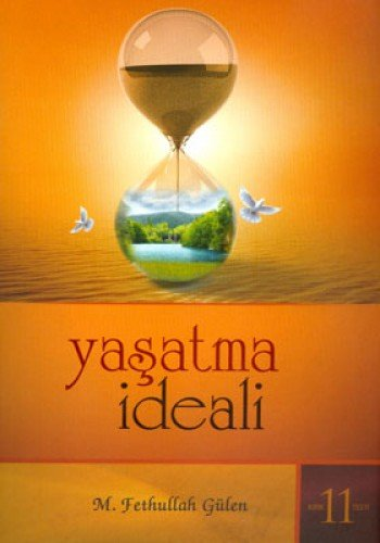 9789753154697: Yasatma Ideali (Kirik Testi 11)