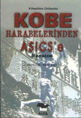 9789753162517: Kobe Harabelerinden Asics'e