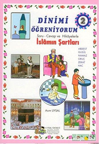 9789753181273: Dinimi �greniyorum 2 Soru - Cevap ve Hikayelerle Islam'in Sartlari