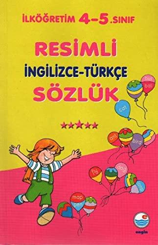9789753202688: Ilkogretim 4-5.Sinif Resimli Ingilizce-Turkce Sozluk