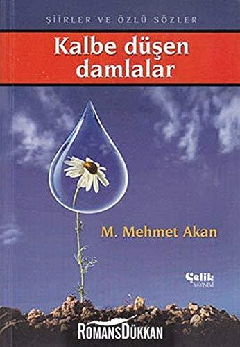 9789753216548: Kalbe Dusen Damlalar