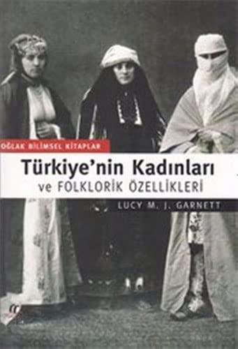 9789753296564: Türkiyenin Kadinlari Ve Folklorin Özellikleri