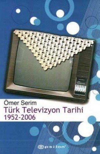 9789753319706: Türk Televizyon Tarihi 1952-2006