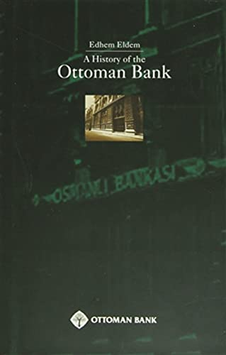 9789753331104: A history of the Ottoman Bank