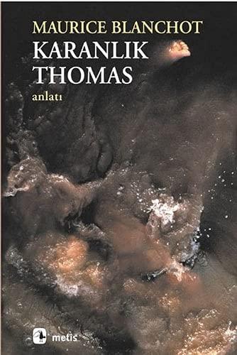 9789753420198: Karanlik Thomas