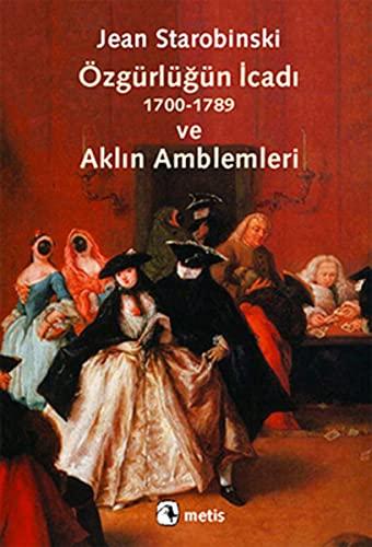 9789753428613: Özgürlügün Icadi (1700-1789) Ve Aklin Amblemleri