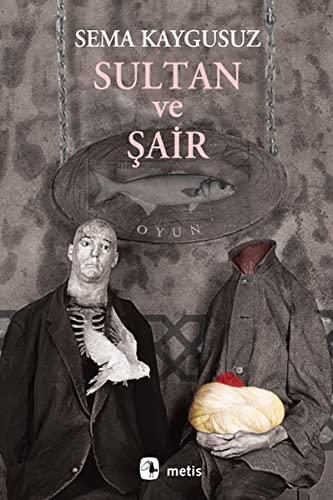 9789753429306: Sultan ve Sair