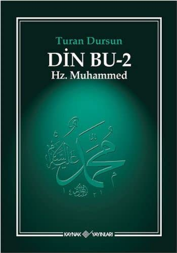 Din Bu 2: Hz. Muhammed: Turan Dursun