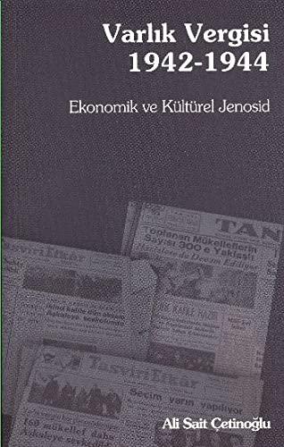 9789753444187: Varlik Vergisi 1942-1944 : Ekonomik ve Kulturel Jenosid