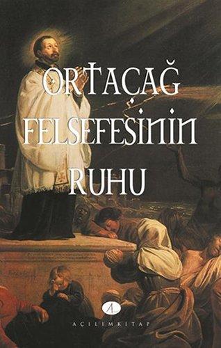 9789753521741: Ortacag Felsefesinin Ruhu