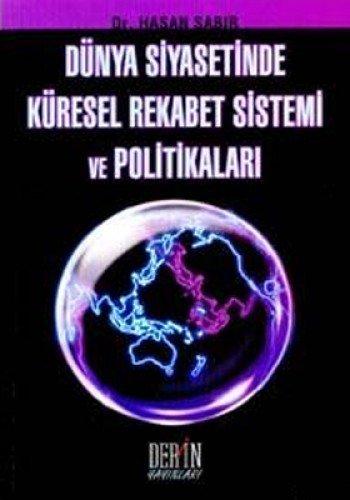 9789753532662: Dünya Siyasetinde Küresel Rekabet Sistemi ve Politikaları